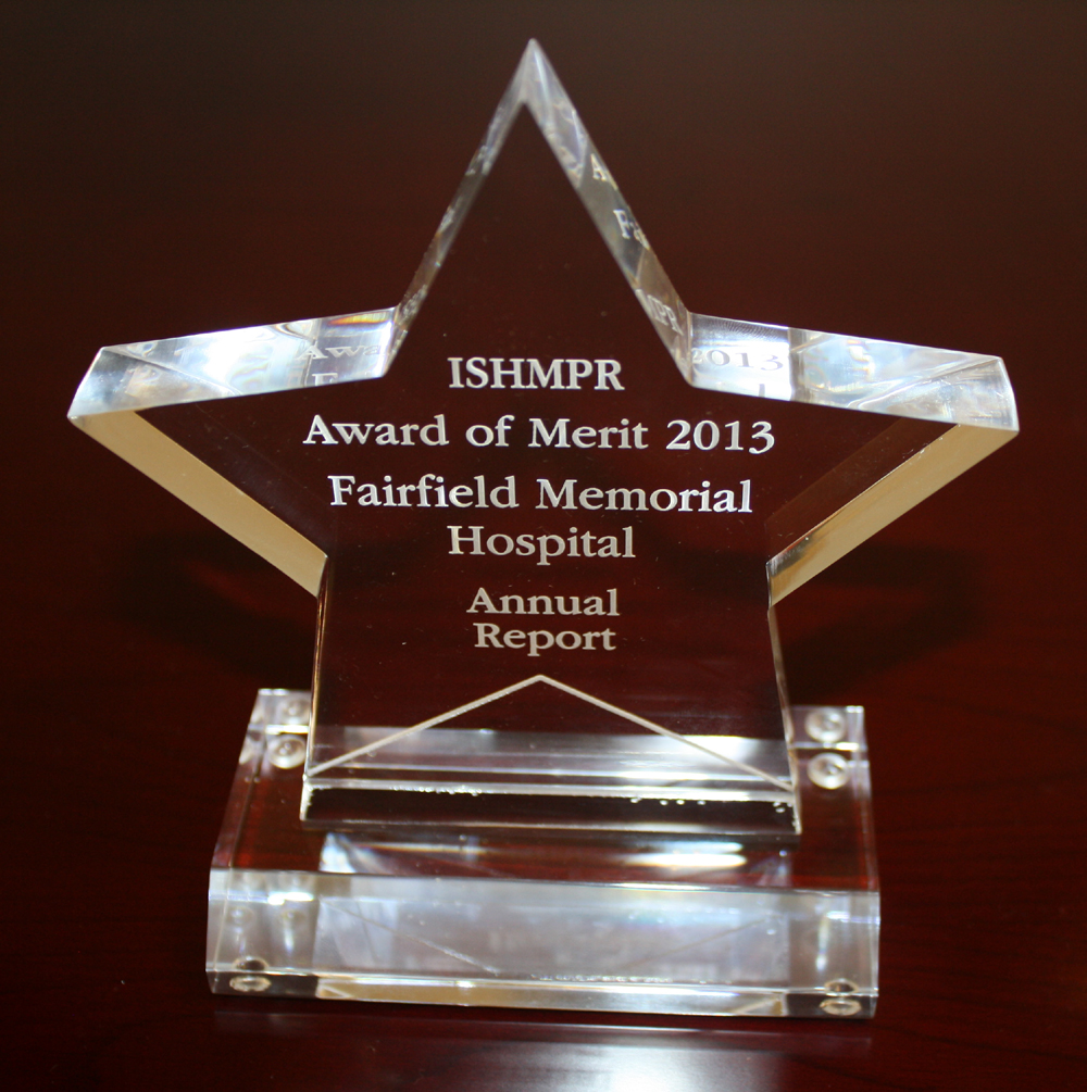 Fairfield Memorial Hospital was again recognized with the Award of Merit in 2013 for thier 2012 Community Benefits Report.